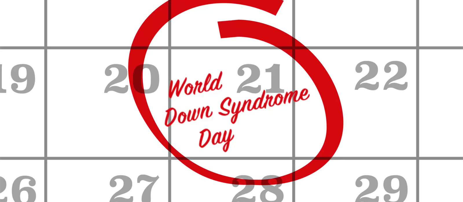 World Down Syndrome Day on 21st March