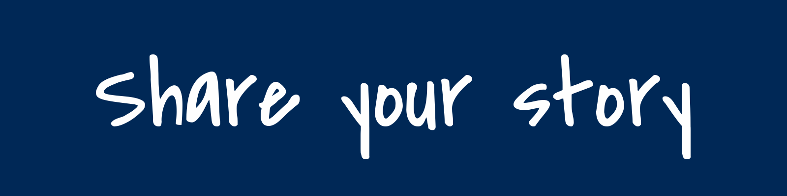 Share your story banner